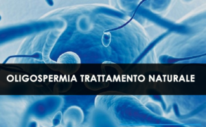 Oligospermia Trattamento naturale - 10 modi per aumentare il numero di spermatozoi naturalmente