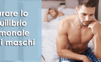 curare lo squilibrio ormonale nei maschi