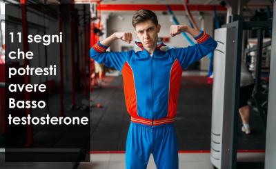 11 segni che potresti avere Basso testosterone