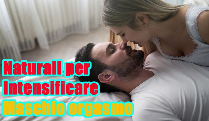 naturali per Intensificare Maschio orgasmo